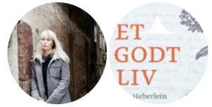 Ann Heberlein - Et godt liv