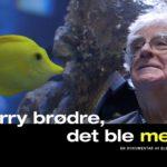 13:00 FILM: Sorry brødre, det ble meg
